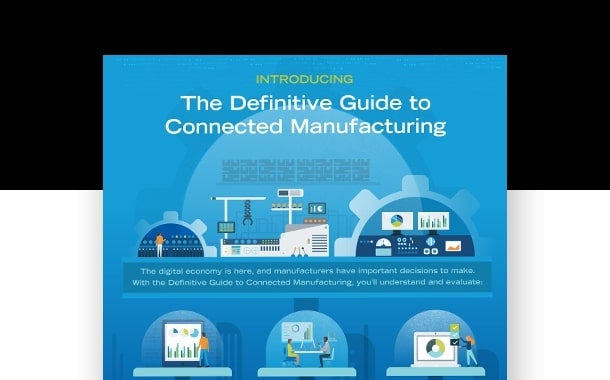 Why Connected Manufacturing?