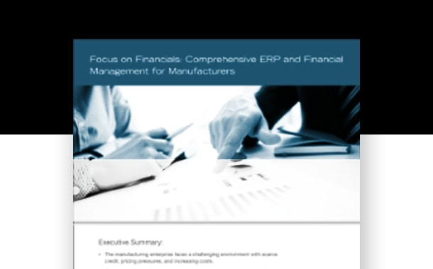 Comprehensive ERP and Financial Management Aligns with Operations and Production