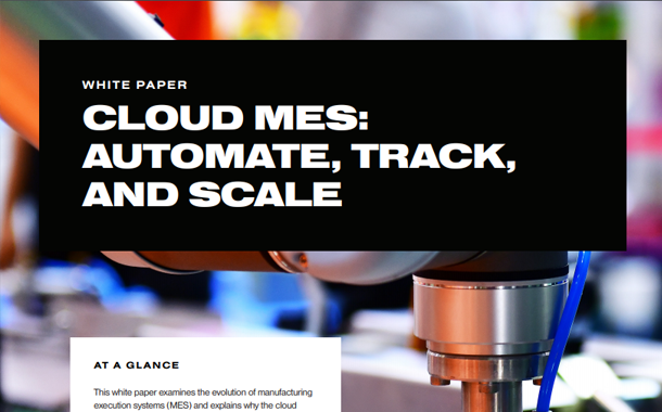 Cloud MES: Automate, Track, and Scale