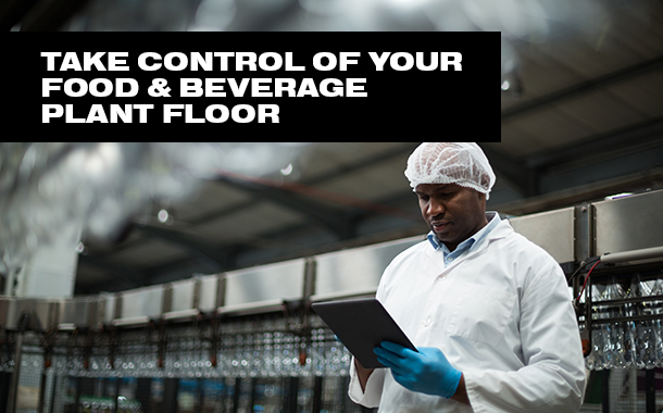 Take Control - Food and Beverage Production White Paper