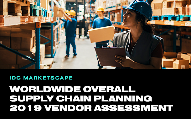Worldwide Overall Supply Chain Planning 2019 Vendor Assessment